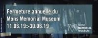 Fermeture annuelle du Mons Memorial Museum